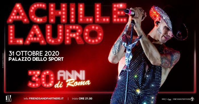 Achille Lauro il 31 ottobre al Palazzo dello Sport di Roma