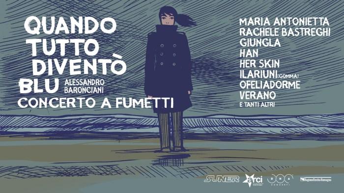 """""""Quando tutto diventò blu"""" di Alessandro Baronciani musicata da Corrado Nuccini in tour"""