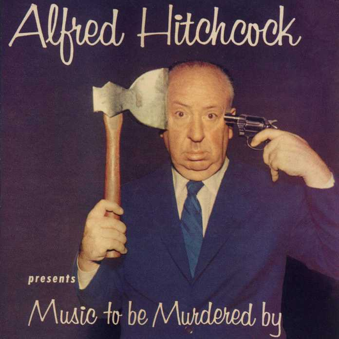 "Alfred Hitchcock ""Music To Be Murdered By"""