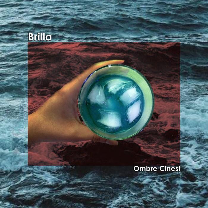 """Ombre Cinesi """"Brilla"""" copertina"""