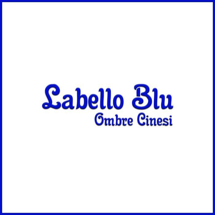 """Ombre Cinesi """"Labello Blu"""""""
