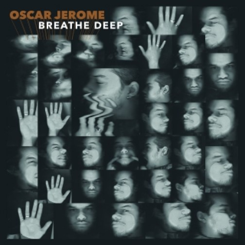 "Oscar Jerome copertina album ""Breathe Deep"""