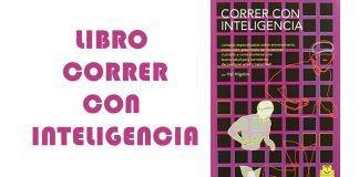 Libro correr con inteligencia