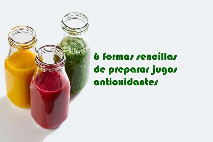 6 formas sencillas de preparar jugos antioxidantes