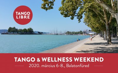 Tango & Wellness Weekend Balatonfüred –  March. 6-8.