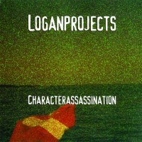Loganprojects - Character Assassination - Front
