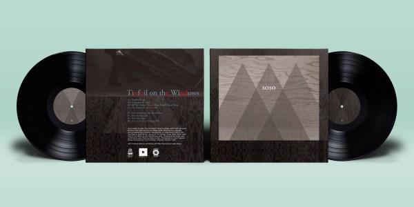 soso - Tinfoil on the Windows - Vinyl spread