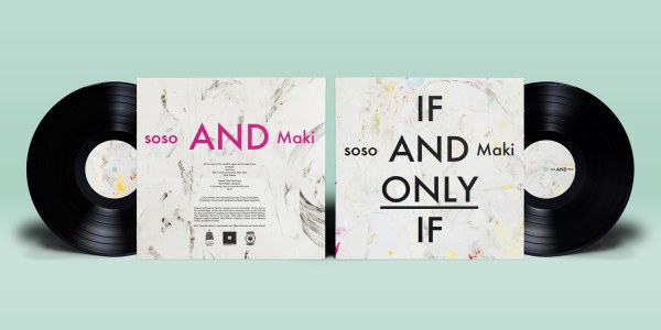soso & Maki - If and Only If - Vinyl spread