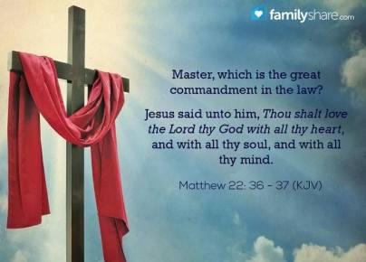 Message - Bible greatest commandment