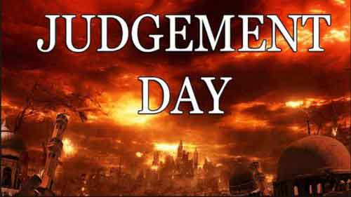Judgement Day Bible - What will happen on judgement day?
