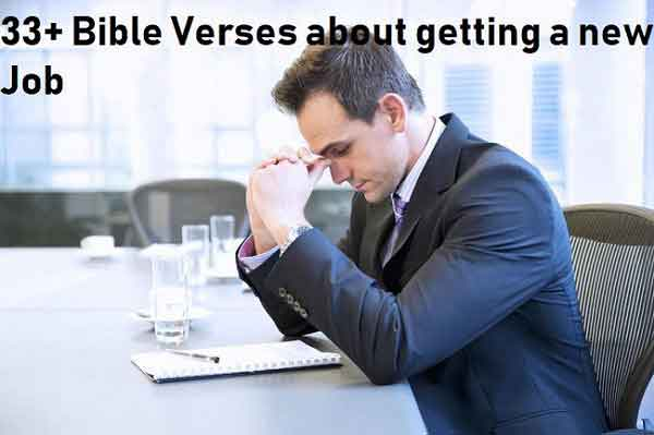 Encouraging Bible Verses about getting a new Job