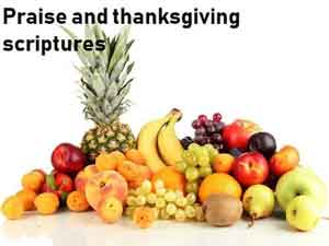 Praise and thanksgiving scriptures