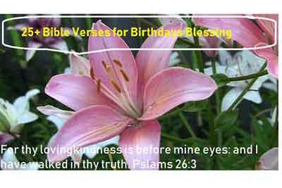 25+ Bible Verses for Birthdays Blessing