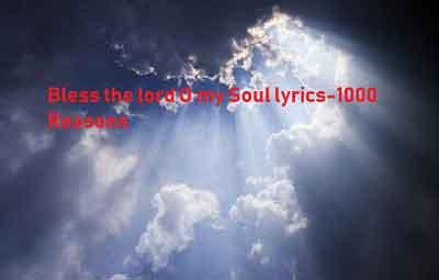Bless the lord O my Soul lyrics