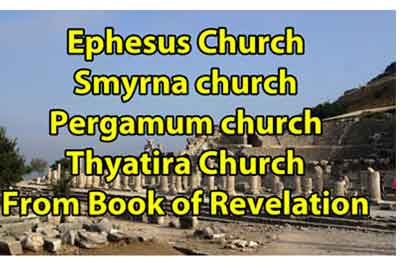 Ephesus Church Smyrna church Pergamum church Thyatira Church From Book of Revelation