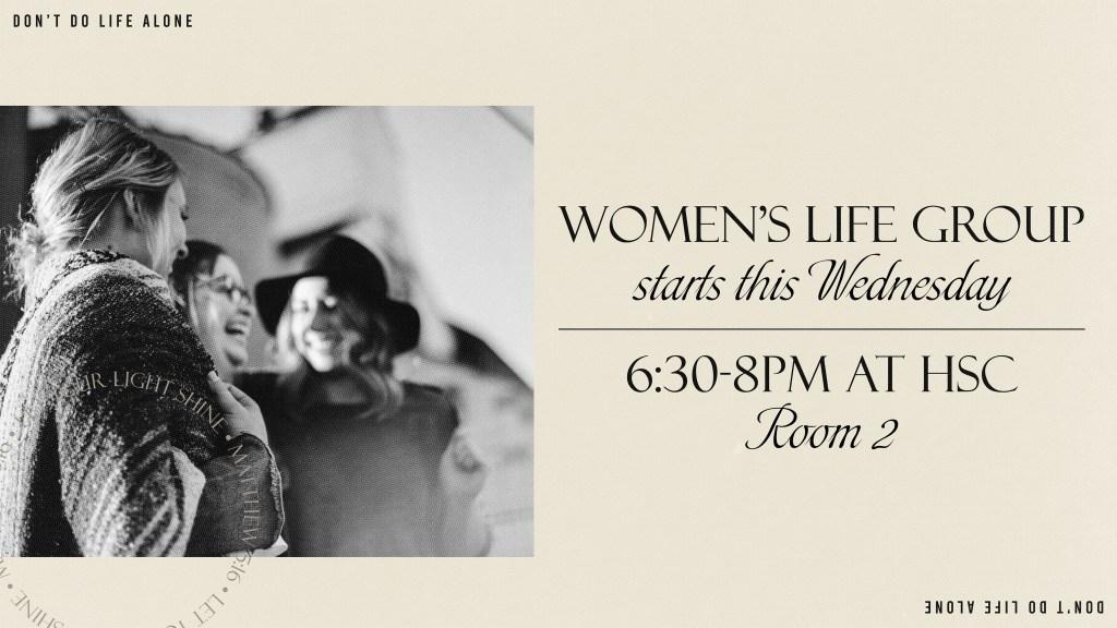 Women's Life Group/Bible Study