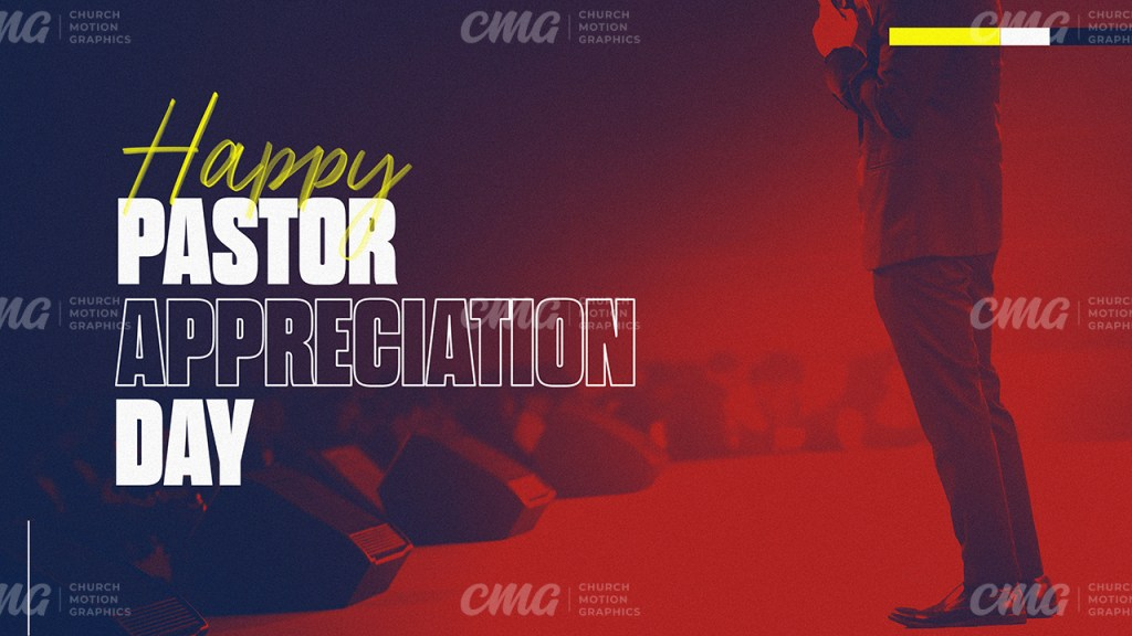 Happy Pastor Appreciation Day **This graphic is available for purchase from Church Motion Graphics: https://shop.churchmotiongraphics.com/library/template