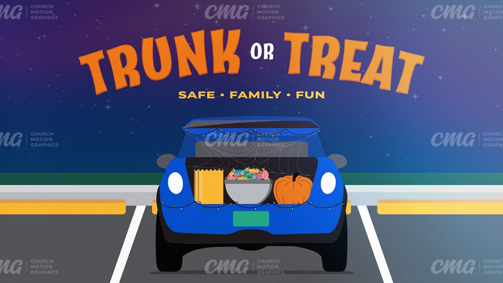 Trunk or Treat **This graphic is available for purchase from Church Motion Graphics: https://shop.churchmotiongraphics.com/library/template