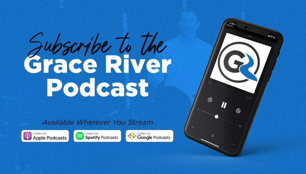 Grace River Podcast