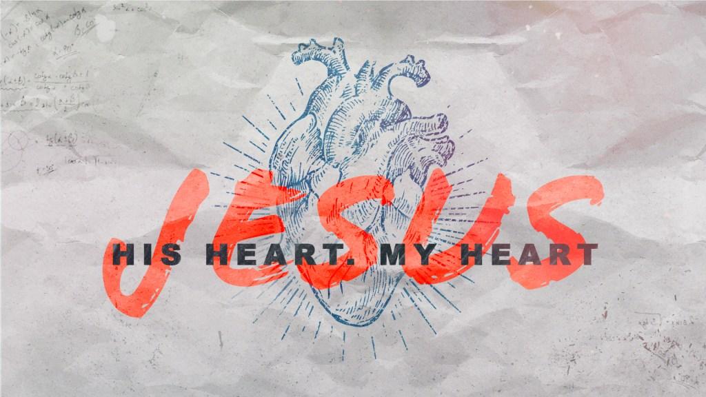 Jesus His Heart My Heart - Main Screen