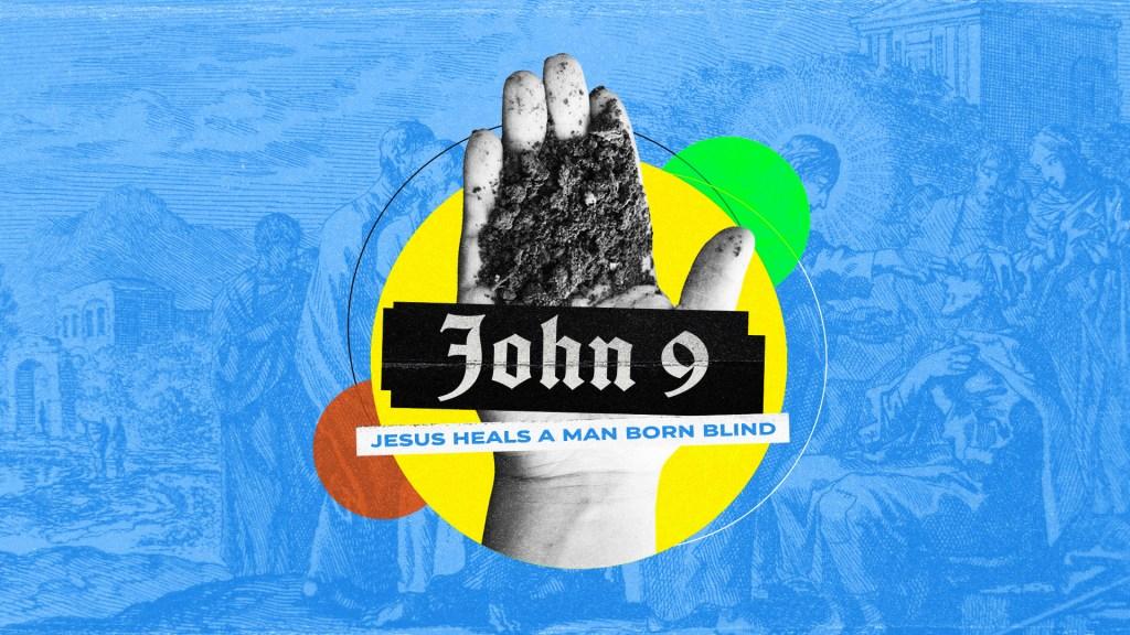 John 9 - Main Screen