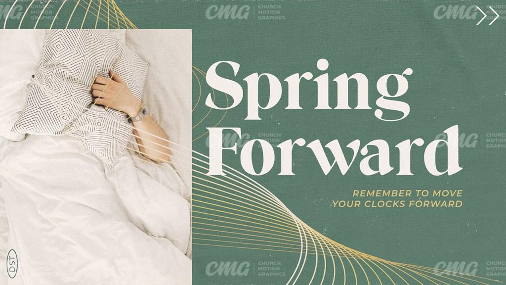 Spring Forward Daylight Saving Time Green Photo Green Yellow-Subtitle