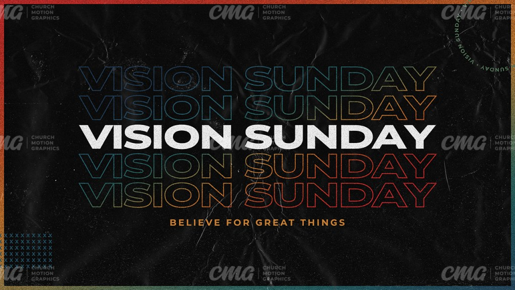 Vision Sunday Believe For Great Things Gradient Black Texture Outline Text-Subtitle