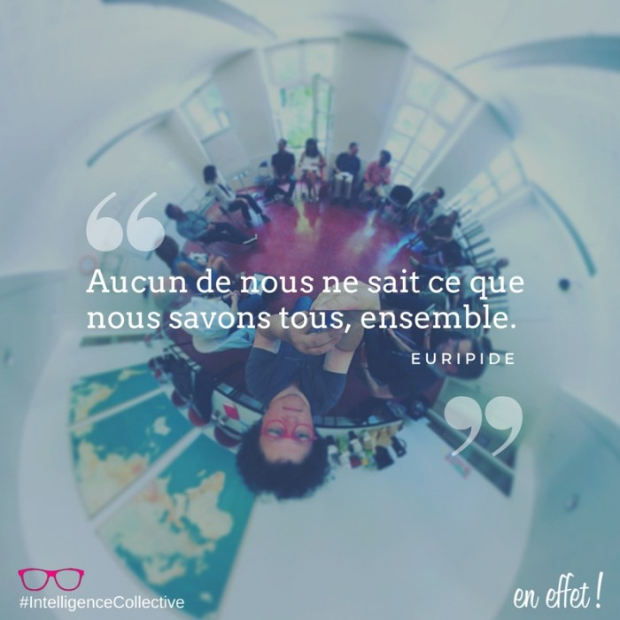 ENEFFET QUOTE INTELLIGENCE COLLECTIVE EURIPIDE