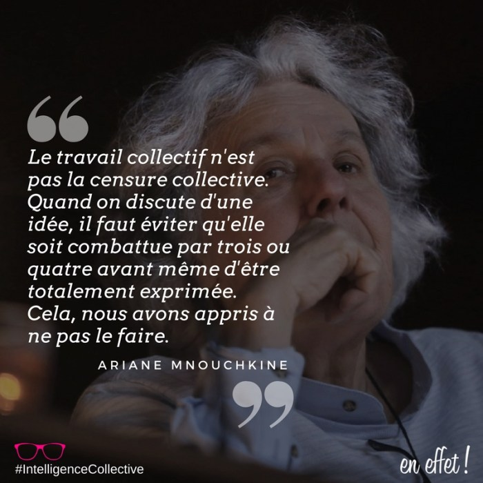 ENEFFET QUOTE INTELLIGENCE COLLECTIVE MNOUCHKINE