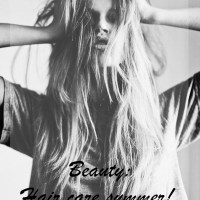 Beauty post. Hair care summer!