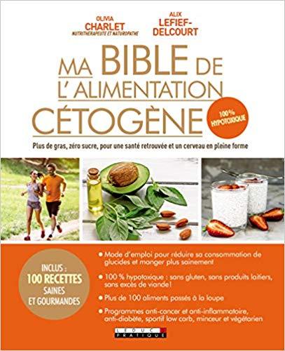 Ma bible de l'alimentation cétogène fiche lecture Marion Henry Naturopathe Forcalquier