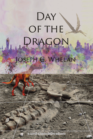 Day of the Dragon by Joe Whelan