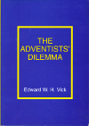 The Adventists Dilemma
