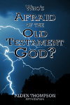 Front Cover of Whos Afraid of the Old Testament God?