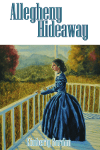Allegheny Hideaway by Kimberly Gordon