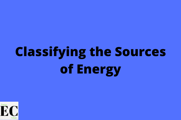 Classifying the sources of energy