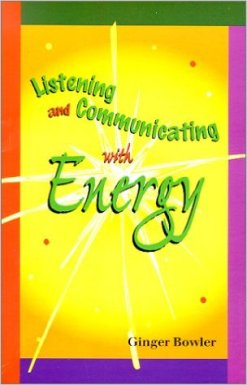 Listening and Communicating with Energy