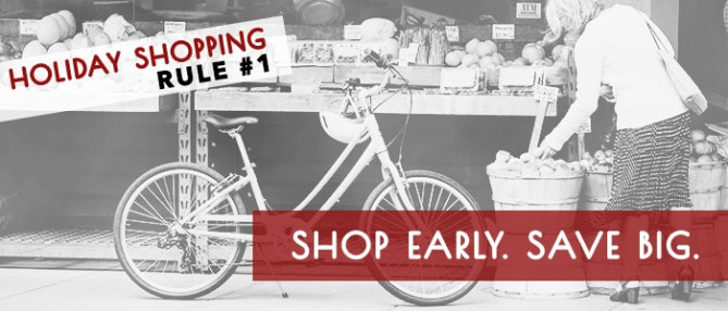Shop Early Save Big - Get a head start on your holiday shopping
