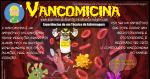 A Vancomicina e a Vancocinemia