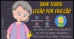 Skin Tears: Lesão por Fricção