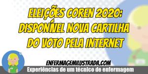 Eleições Coren 2020: Publicada Cartilha do Voto pela Internet do sistema Cofen/Corens
