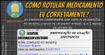 Segurança do Paciente: Rotulando um Medicamento Endovenoso (EV)