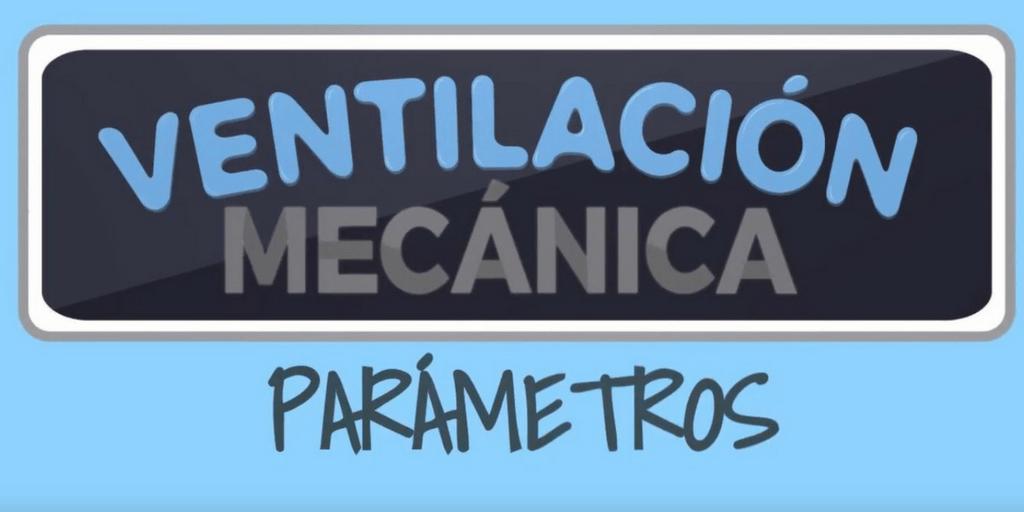 Infomovie – Paramétros Ventilación Mecánica