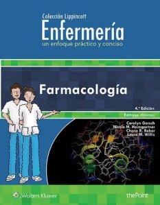 Colección Lippincott Enfermería. Un enfoque práctico y conciso: Farmacología