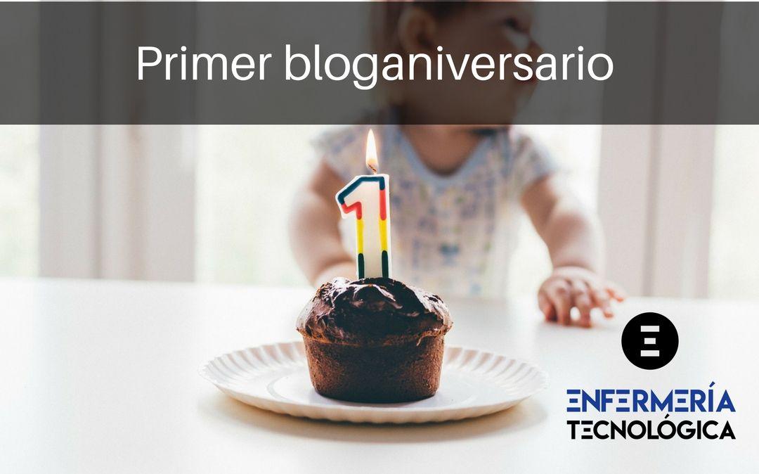 Primer bloganiversario de Enfermería Tecnológica