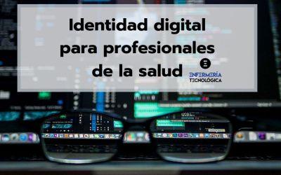 Identidad digital para profesionales de la salud