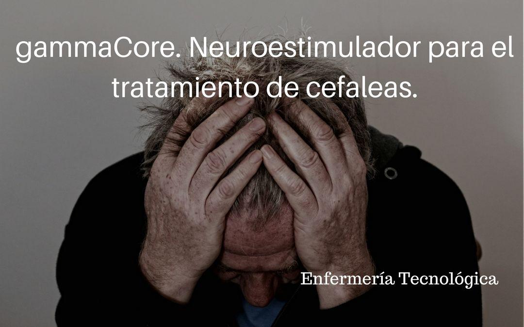 gammaCore. Neuroestimulador para el tratamiento de cefaleas.