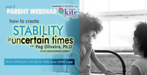 Parent Webinar: How to create stability for children in uncertain times @ Zoom Webinar