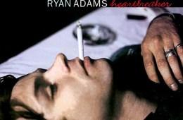 Ryan Adams' debut 'Heartbreaker' turns 17 - Enfnts Terribles