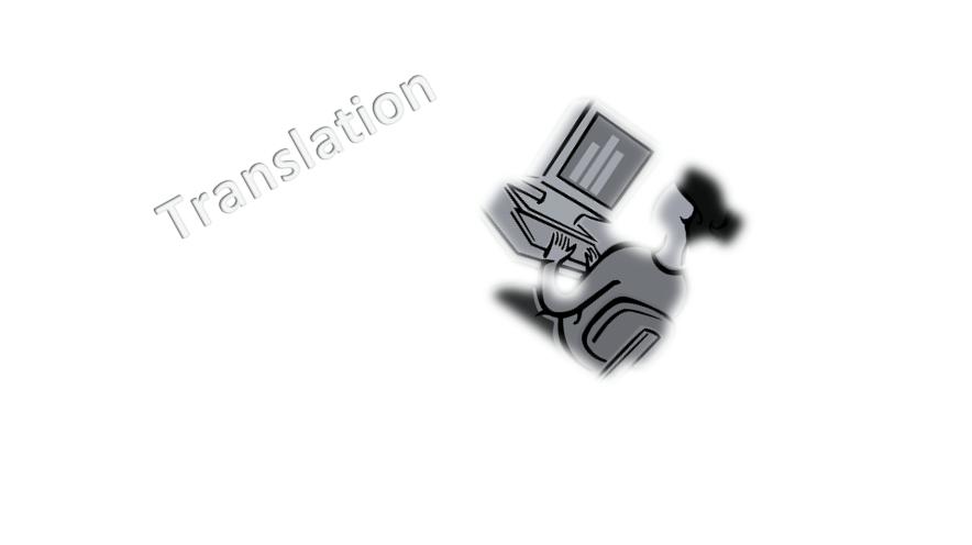 Future of Translation…Machine versus Human